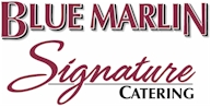Blue Marlin Signature Catering